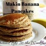 Making Healthy Banana Pancakes